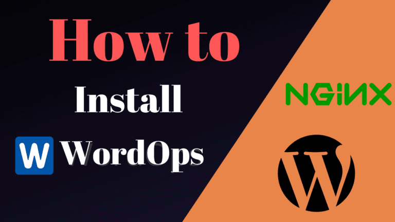 How to Host WordPress with WordOps For High Performance