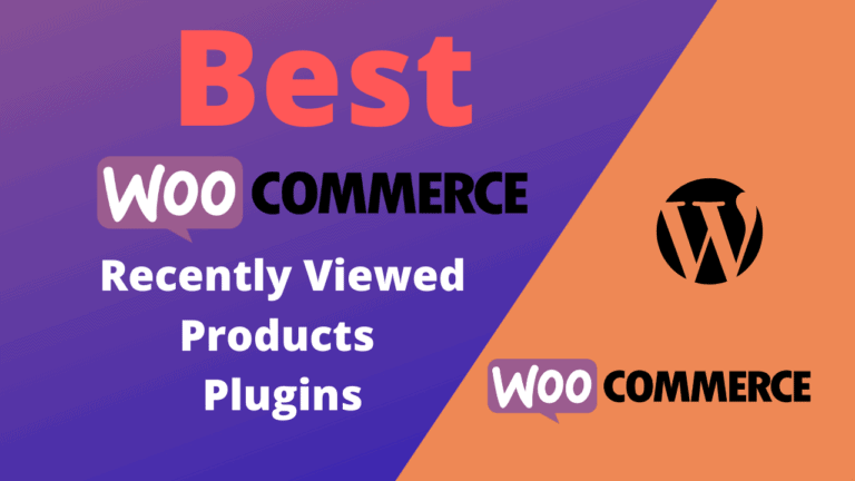Best WooCommerce Recently Viewed Products Plugins (Free & Paid)