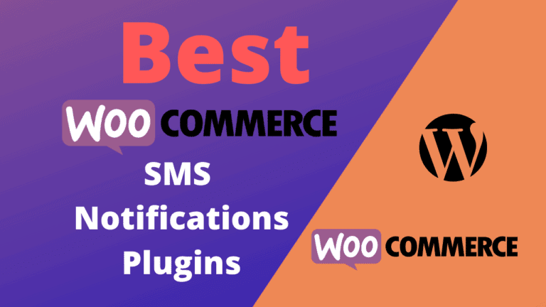 Best WooCommerce SMS Notifications Plugins (Free & Paid)