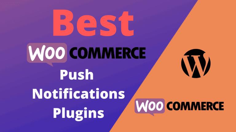 Best WooCommerce Push Notifications Plugins (Free & Paid)